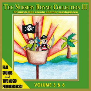 The Nursery Rhyme Collection 3, Vol. 5 & 6