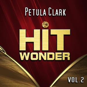 Hit Wonder: Petula Clark, Vol. 2