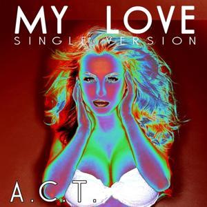 My Love (Single Version)