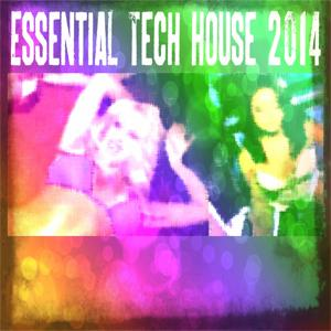 Essential Tech House 2014