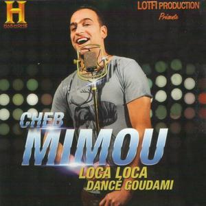 Loca Loca (Dancé Goudami)