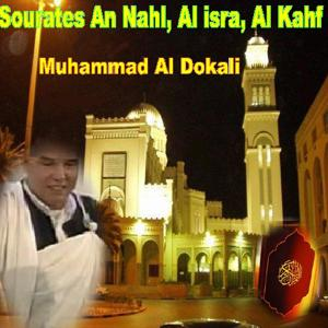 Sourates An Nahl, Al Isra, Al Kahf