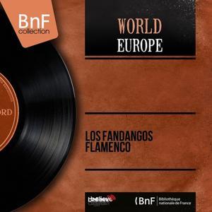 Los Fandangos Flamenco (Mono Version)