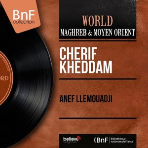 Anef Llemouadji (Mono Version)