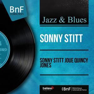 Sonny Stitt joue Quincy Jones (Mono Version)