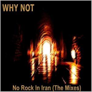 No Rock in Iran (The Mixes)