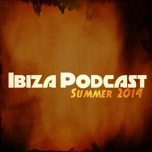 Ibiza Podcast Summer 2014 (50 Essential Playlist DJs Dance Hits)