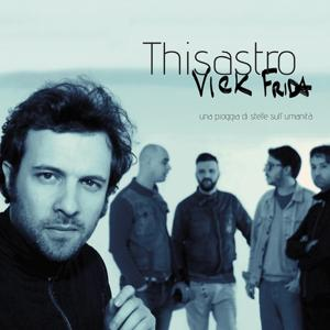 Thisastro (Una pioggia di stelle sull'umanità)