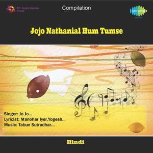 Jojo Nathanial - Hum Tumse