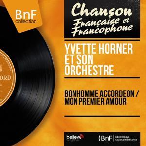 Bonhomme accordéon / Mon premier amour (Mono version)