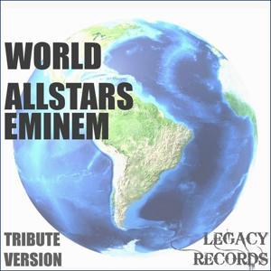 World Allstars - Eminem Tribute Hits