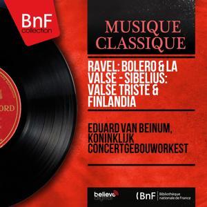 Ravel: Boléro & La valse - Sibelius: Valse triste & Finlandia (Stereo Version)