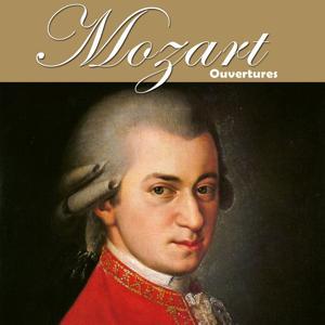 Mozart: Ouvertures