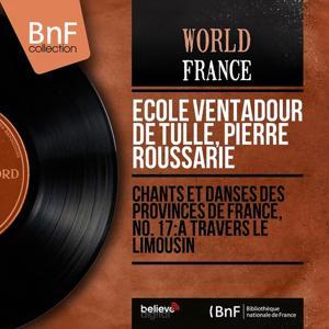 Chants et danses des provinces de France, No. 17: À travers le Limousin (Mono Version)