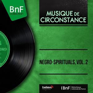Negro-Spirituals, Vol. 2 (Mono Version)