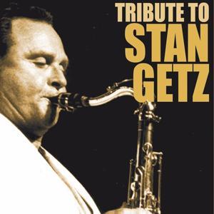 Tribute to Stan Getz