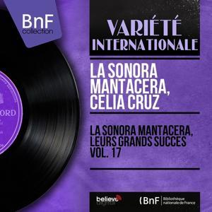 La Sonora Mantacera, leurs grands succès vol. 17 (Mono Version)