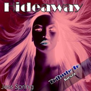 Hideaway: Tribute to Kiesza