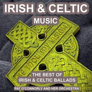 Irish and Celtic Music (The Best of Irish and Celtic Ballads)