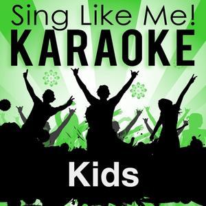 Kids (2 Finger an den Kopf) (Karaoke Version)
