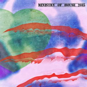 Ministry of House 2015