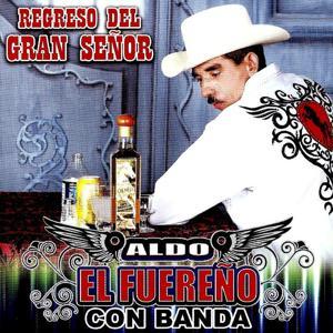 Regreso Del Gran Senor - Con Banda