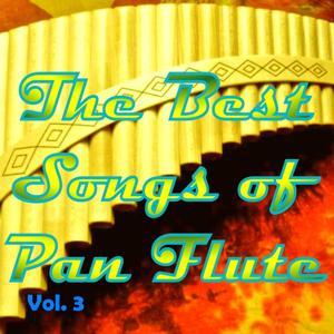 The Best Songs of Pan Flute, Vol. 3