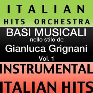 Basi musicale nello stilo dei gianluca grignani (instrumental karaoke tracks), Vol. 1