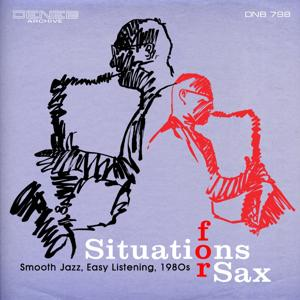 Situations for Sax (Smooth Jazz, Easy Listening, 1980s)