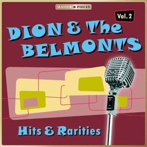 Masterpieces presents Dion & The Belmonts: Hits & Rarities, Vol. 2
