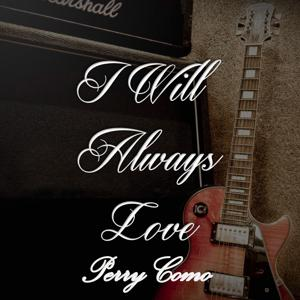 I Will Always Love Perry Como, Vol. 2