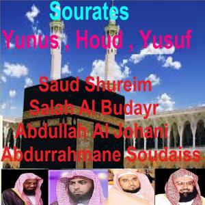 Sourates Yunus, Houd, Yusuf