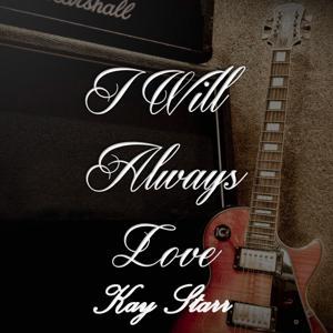 I Will Always Love Kay Starr, Vol. 2