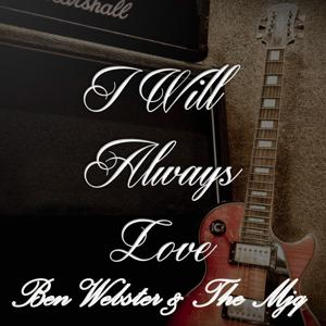 I Will Always Love Ben Webster & The MJQ
