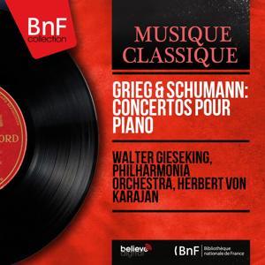Grieg & Schumann: Concertos pour piano (Mono Version)