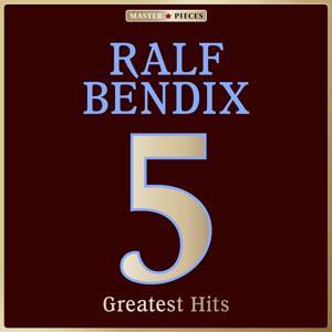 Masterpieces presents Ralf Bendix: 5 Greatest Hits