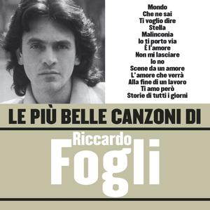 Le più belle canzoni di Riccardo Fogli