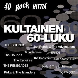 Kultainen 60-luku - 40 Rockhittiä