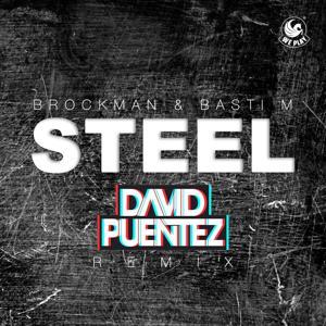 Steel (David Puentez Remix)