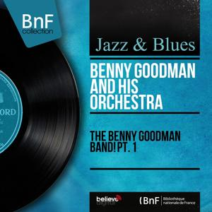 The Benny Goodman Band! Pt. 1