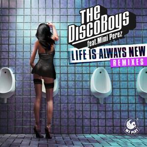Life Is Always New  (feat. Mimi Perez) [Remixes]