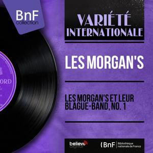 Les Morgan's et leur Blague-Band, no. 1 (Mono Version)