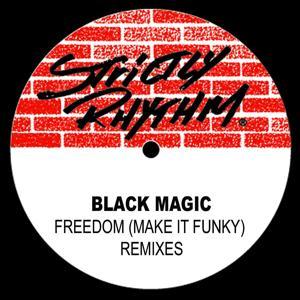 Freedom [Make It Funky] Remixes