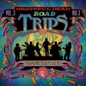 Road Trips Vol. 3 No. 3: 5/15/70 (Fillmore East, New York, NY)