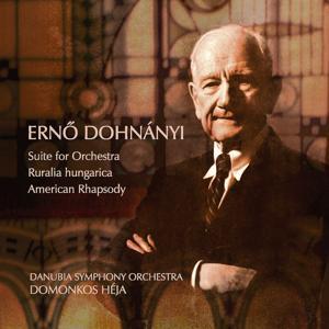 Erno Dohnányi : Suite for Orchestra, Ruralia Hungarica &  American Rhapsody