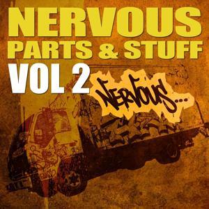 Nervous Parts N' Stuff - Vol 2