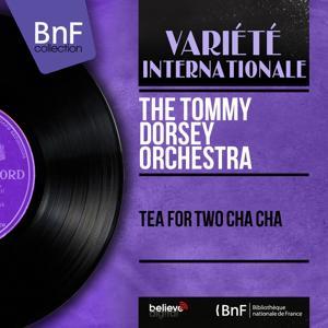 Tea for Two Cha Cha (Mono Version)