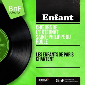 Les enfants de Paris chantent (Mono Version)