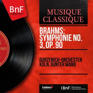 Brahms: Symphonie No. 3, Op. 90 (Mono Version)