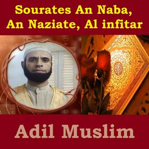Sourates An Naba, An Naziate, Al Infitar